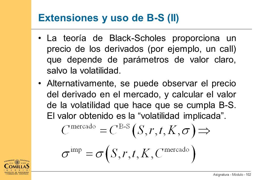 Extensiones y uso de B-S (III)