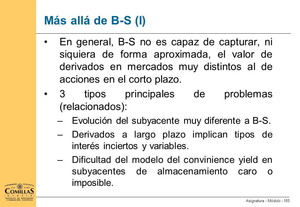 Más allá de B-S (II) Muchos subyacentes tienen un precio natural (por ejemplo, el coste de producción) en torno al cual tienden a oscilar.