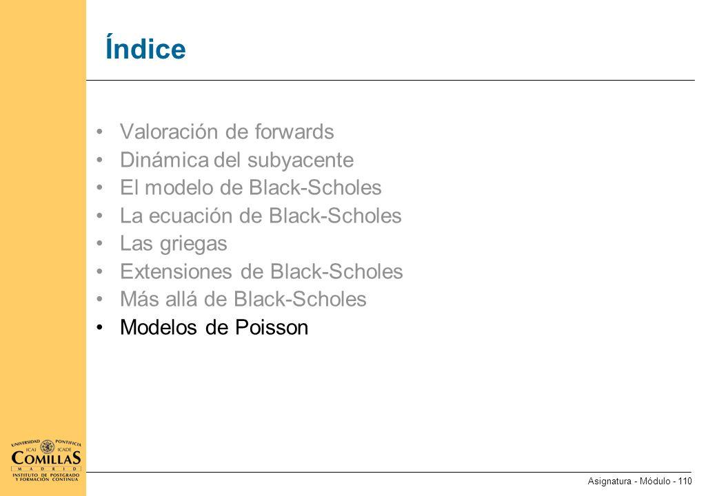 Modelos de Poisson (I) El modelo de Black-Scholes describe movimientos de precios continuos y constantes.