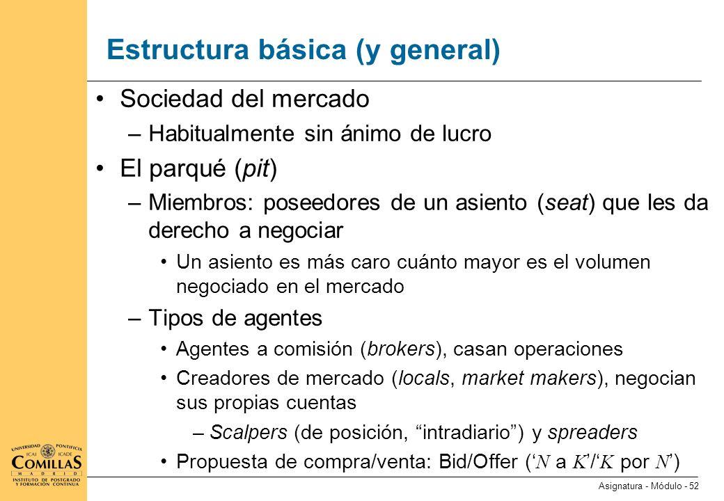 Estructura básica (y general) (ii)