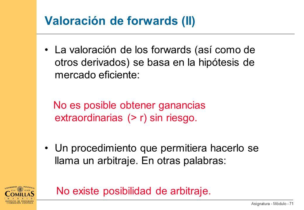 Valoración de forwards (III)