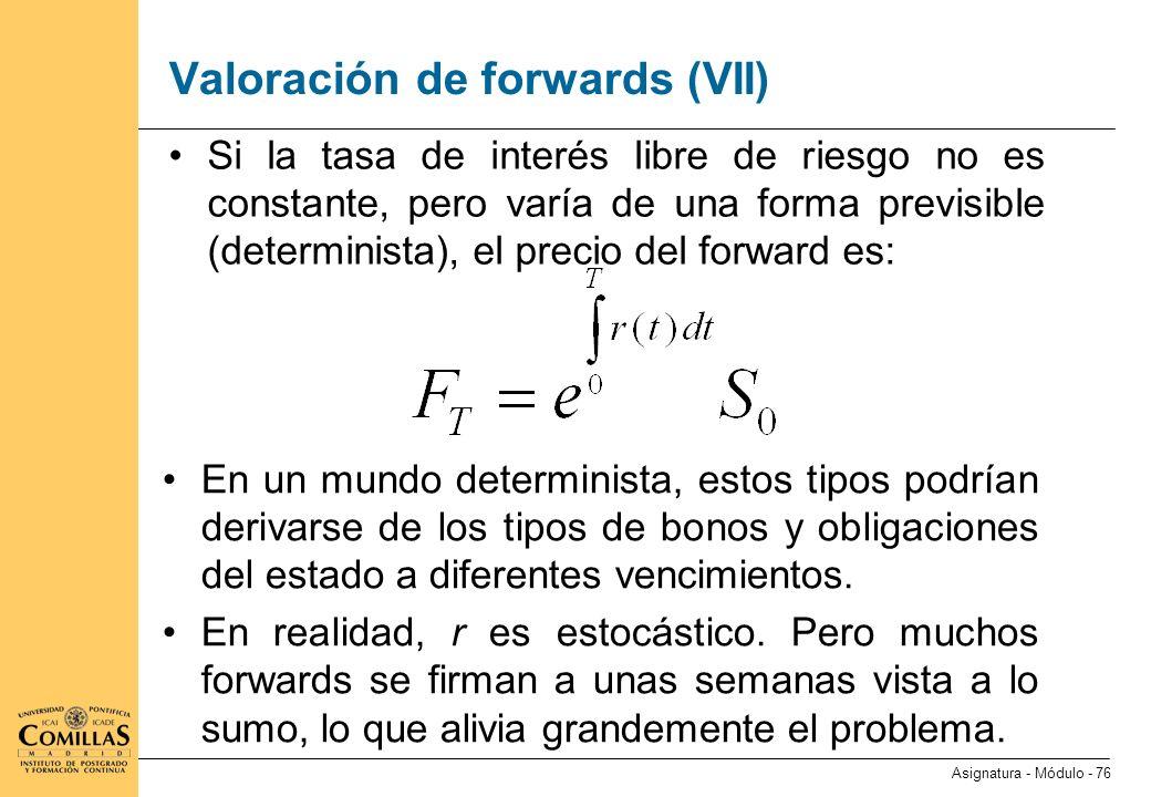Valoración de forwards (VIII)
