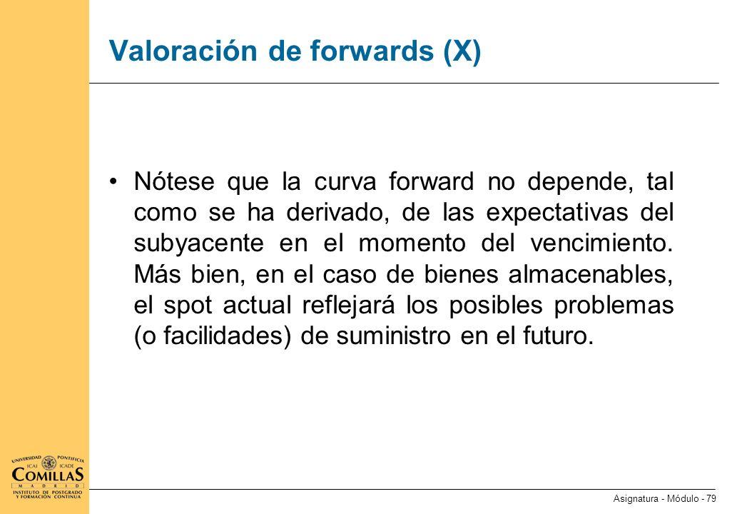 Valoración de forwards (XI)