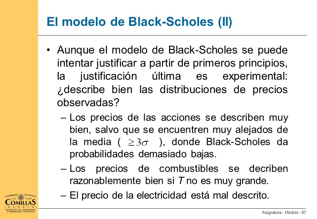 El modelo de Black-Scholes (III)
