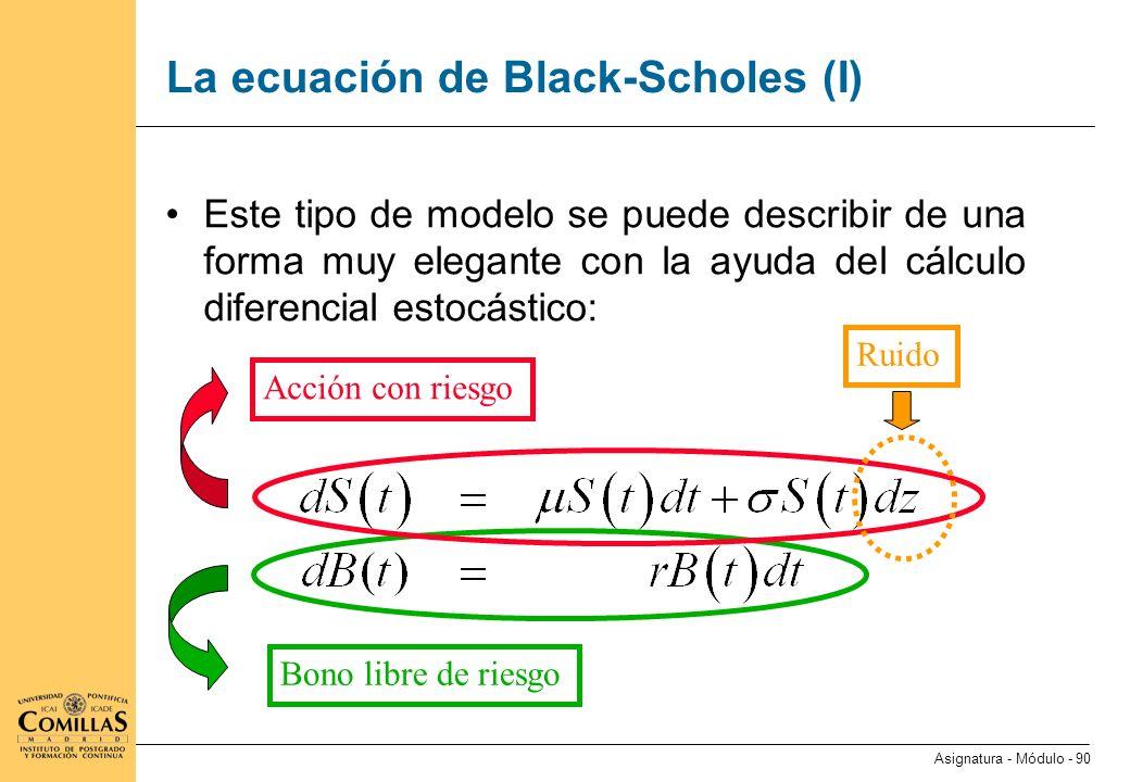 La ecuación de Black-Scholes (II)