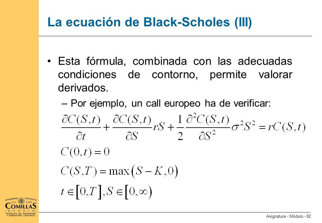 La ecuación de Black-Scholes (IV)