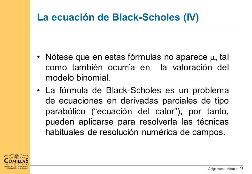 La ecuación de Black-Scholes (V)