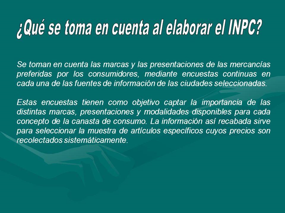 ¿Qué se toma en cuenta al elaborar el INPC