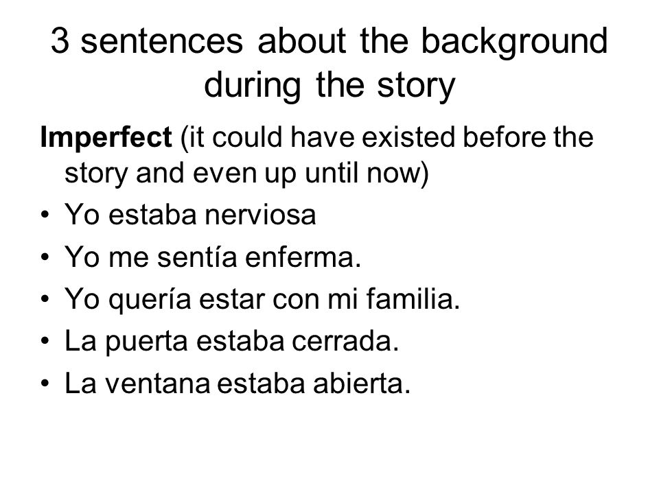 3 sentences about the background during the story