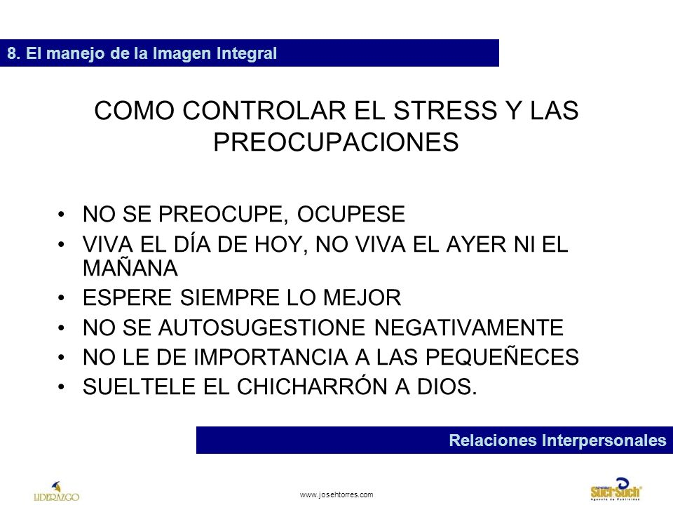 COMO CONTROLAR EL STRESS Y LAS PREOCUPACIONES