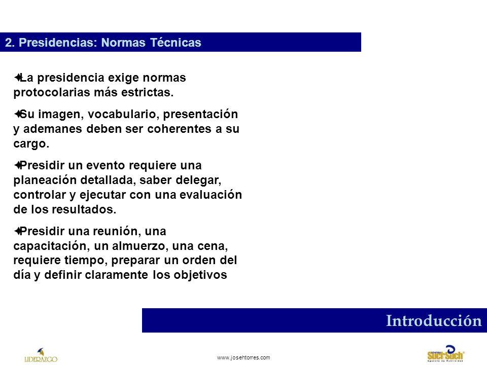 Introducción 2. Presidencias: Normas Técnicas