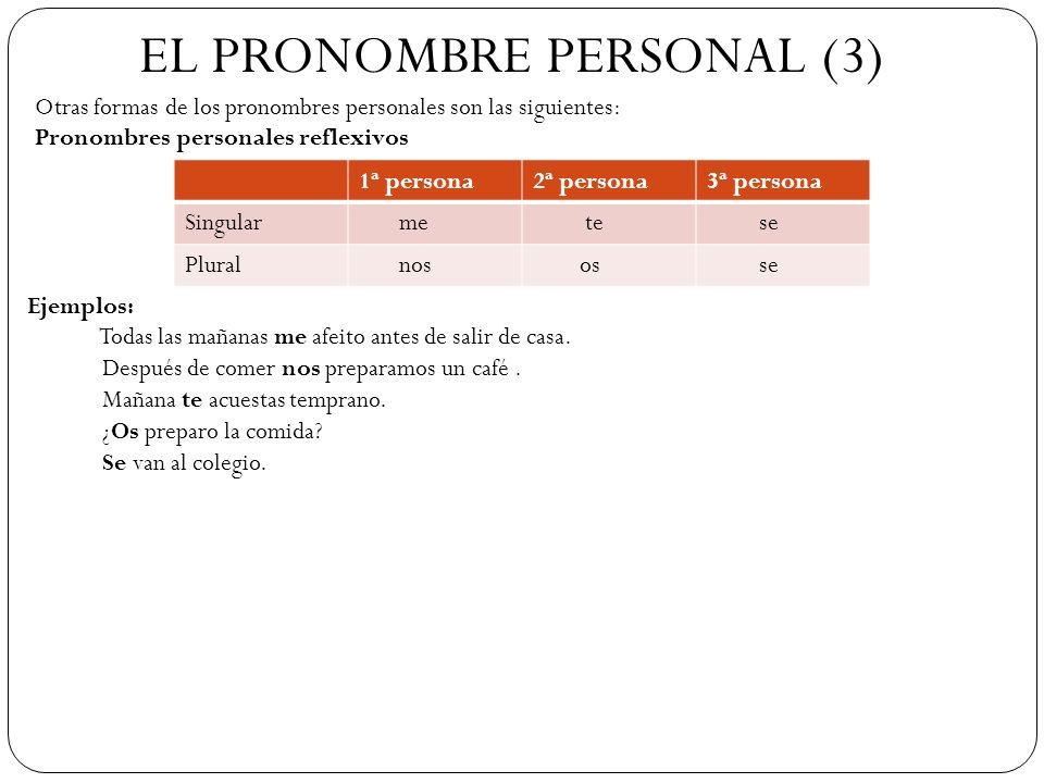 EL PRONOMBRE PERSONAL (3)