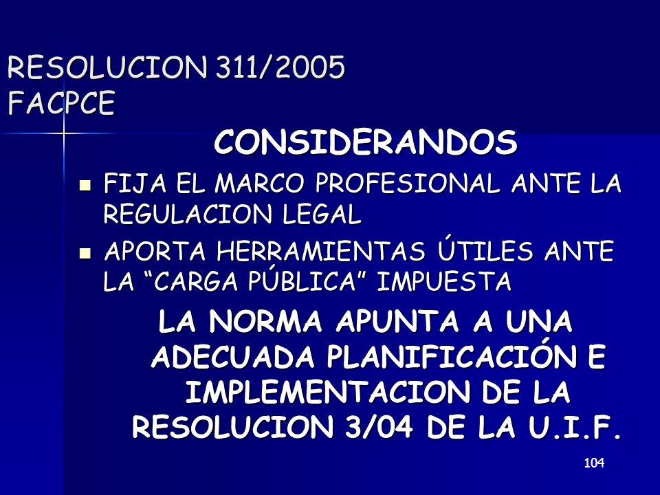CONSIDERANDOS RESOLUCION 311/2005 FACPCE