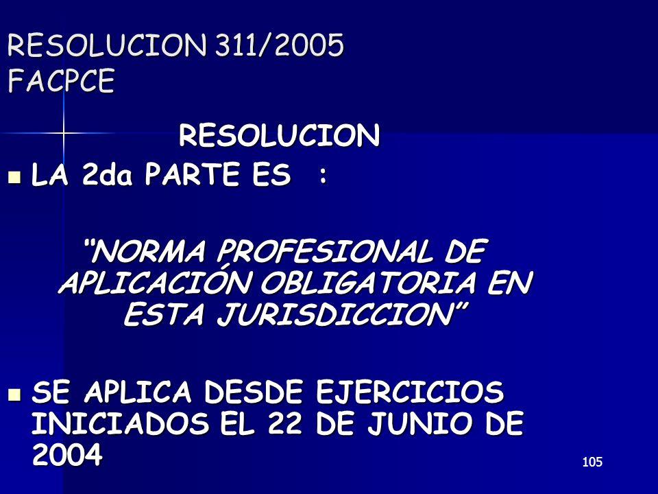 NORMA PROFESIONAL DE APLICACIÓN OBLIGATORIA EN ESTA JURISDICCION