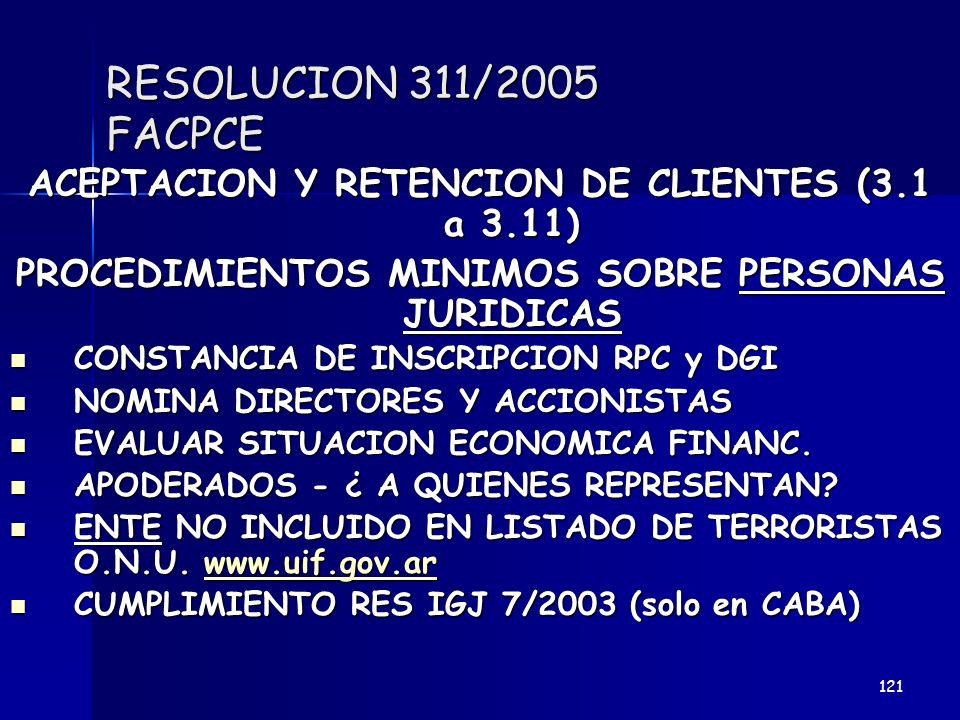 RESOLUCION 311/2005 FACPCE ACEPTACION Y RETENCION DE CLIENTES (3.1 a 3.11) PROCEDIMIENTOS MINIMOS SOBRE PERSONAS JURIDICAS.