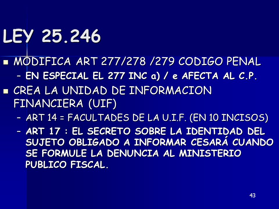 LEY 25.246 MODIFICA ART 277/278 /279 CODIGO PENAL