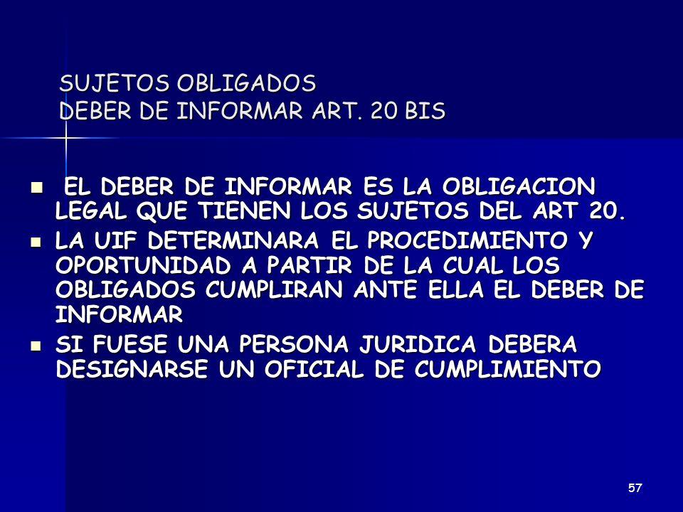 SUJETOS OBLIGADOS DEBER DE INFORMAR ART. 20 BIS