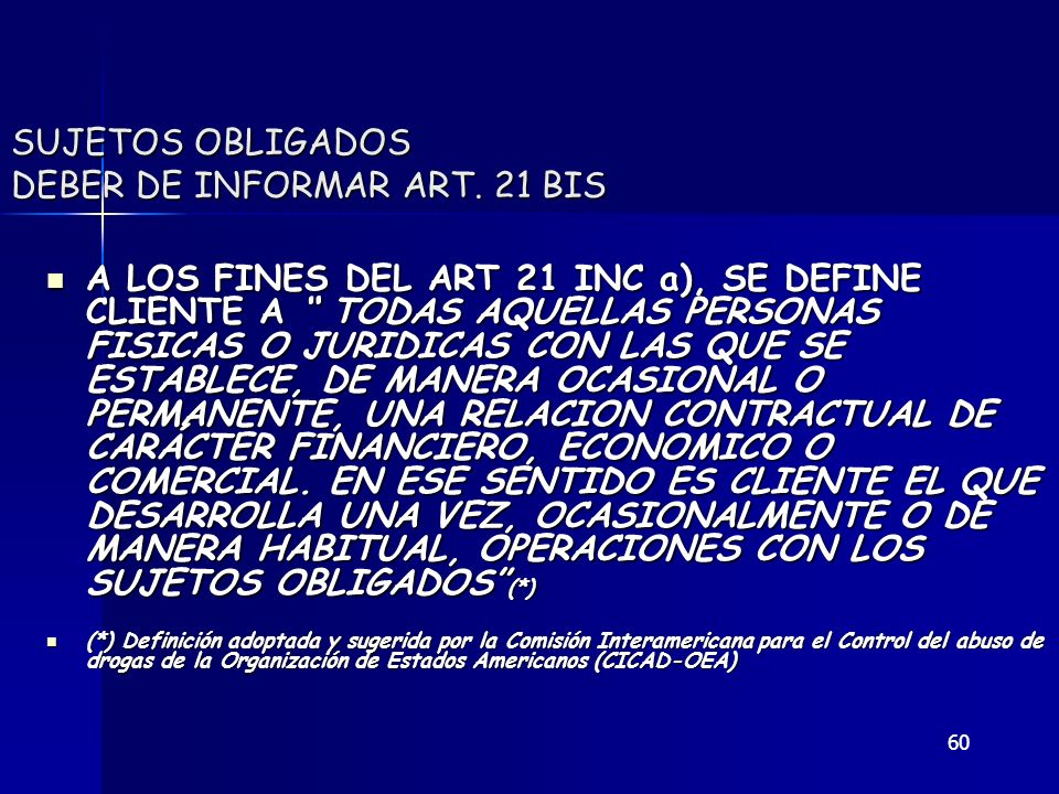 SUJETOS OBLIGADOS DEBER DE INFORMAR ART. 21 BIS