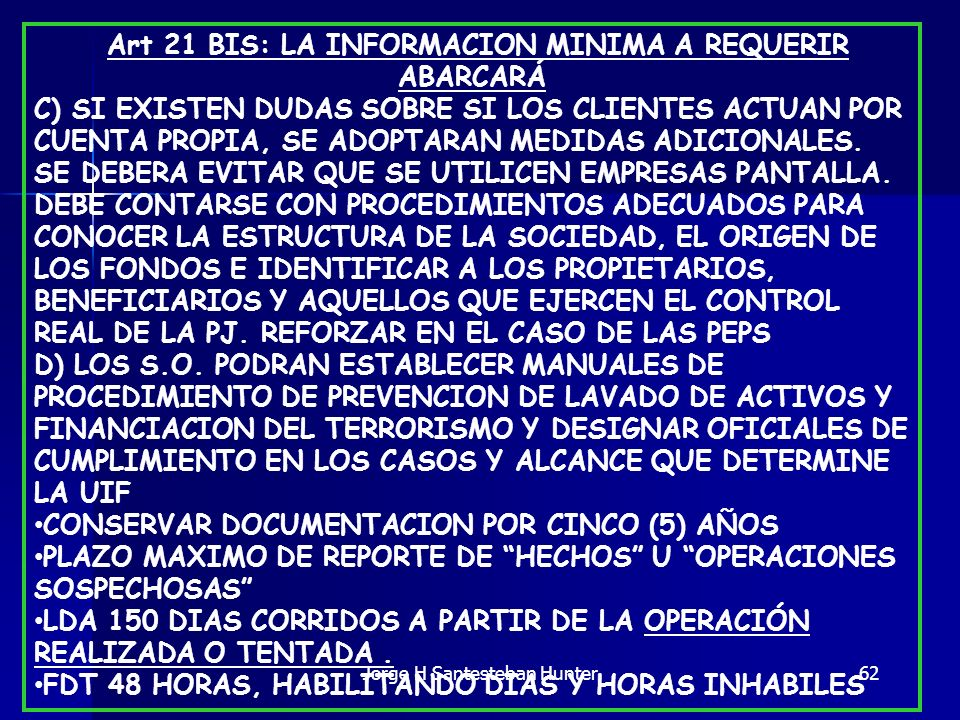 Art 21 BIS: LA INFORMACION MINIMA A REQUERIR ABARCARÁ
