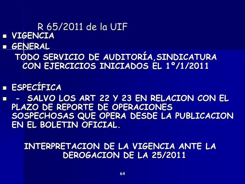 INTERPRETACION DE LA VIGENCIA ANTE LA DEROGACION DE LA 25/2011
