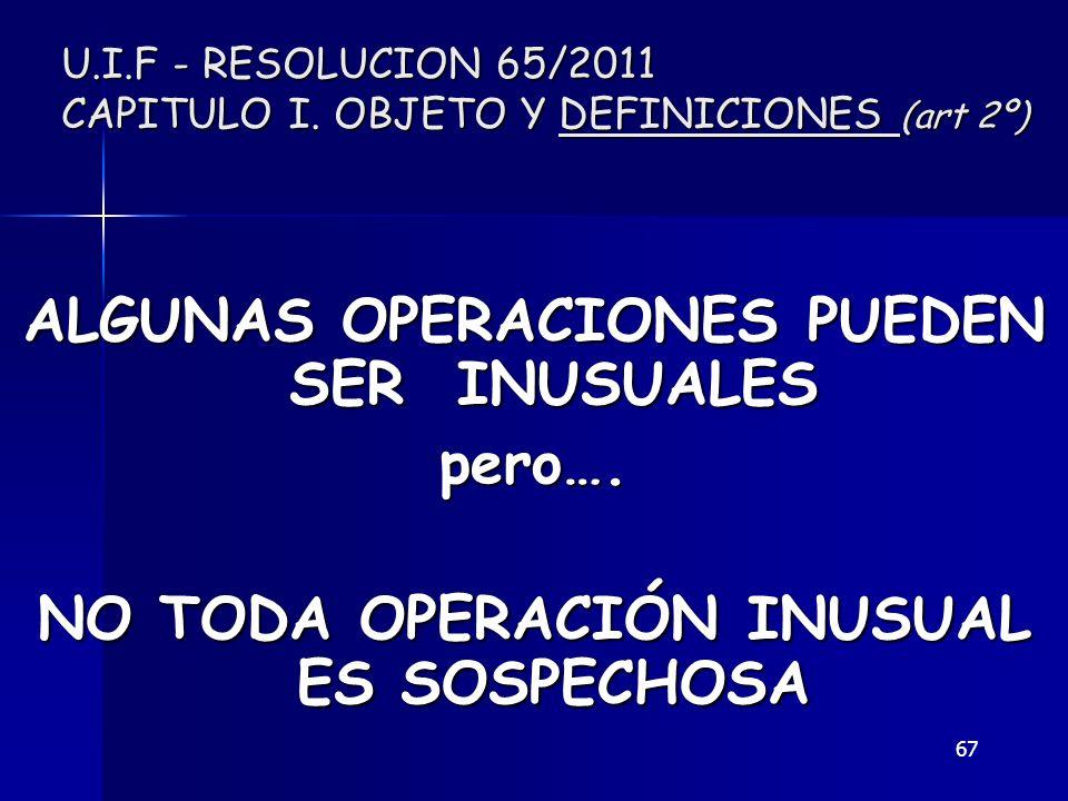 U.I.F - RESOLUCION 65/2011 CAPITULO I. OBJETO Y DEFINICIONES (art 2º)