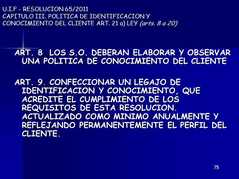 U. I. F - RESOLUCION 65/2011 CAPITULO III