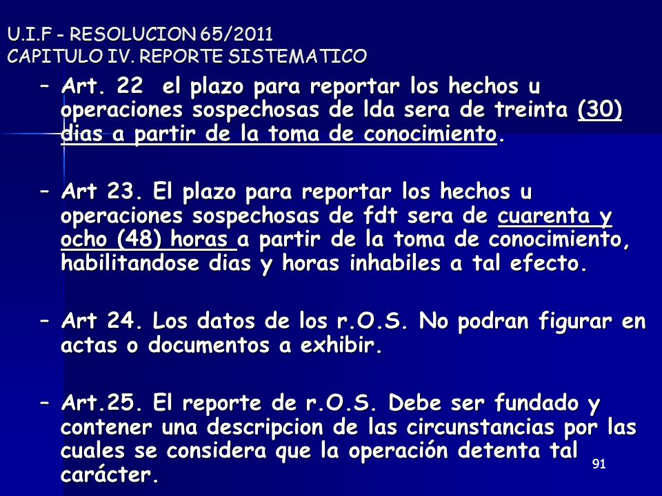U.I.F - RESOLUCION 65/2011 CAPITULO IV. REPORTE SISTEMATICO