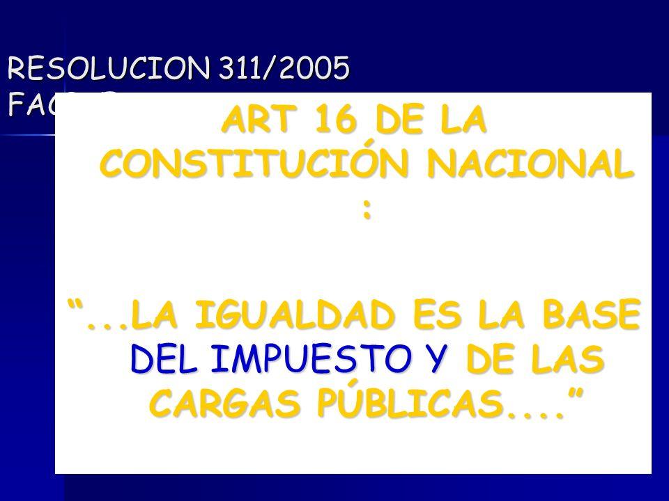 ART 16 DE LA CONSTITUCIÓN NACIONAL :