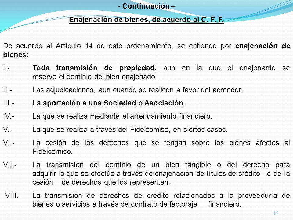 Enajenación de bienes, de acuerdo al C. F. F.