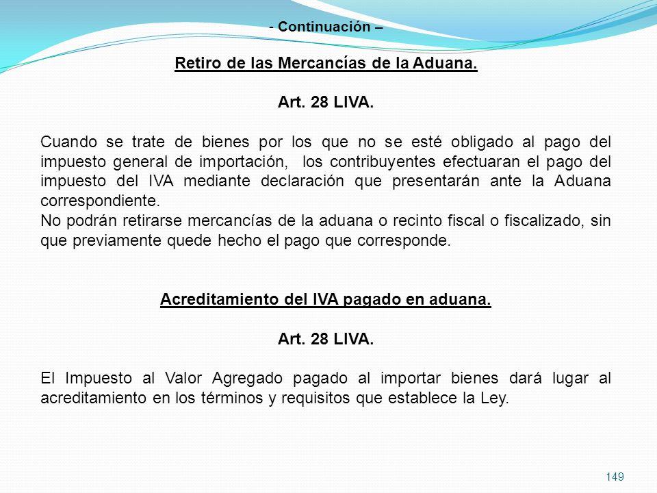 Retiro de las Mercancías de la Aduana. Art. 28 LIVA.