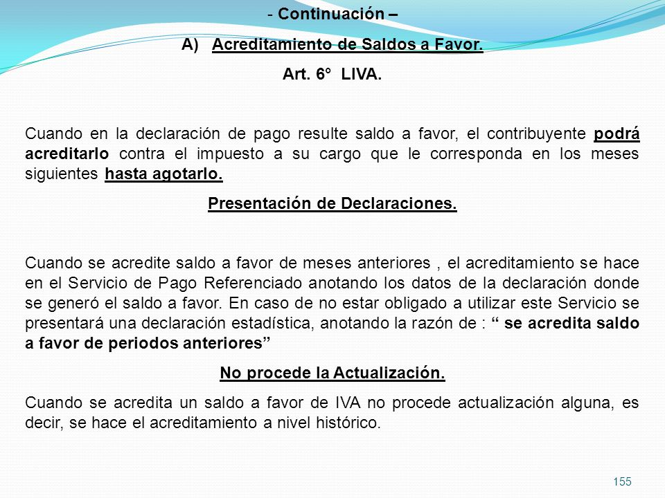 Acreditamiento de Saldos a Favor. Art. 6° LIVA.