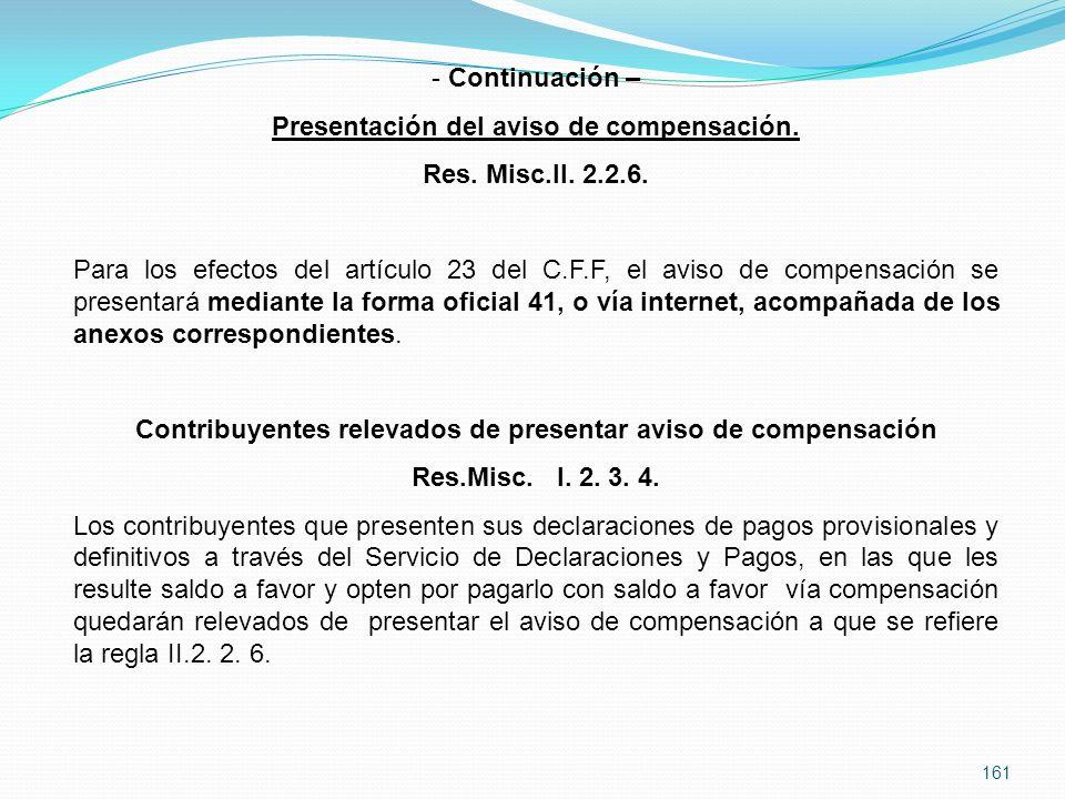 Presentación del aviso de compensación. Res. Misc.II. 2.2.6.