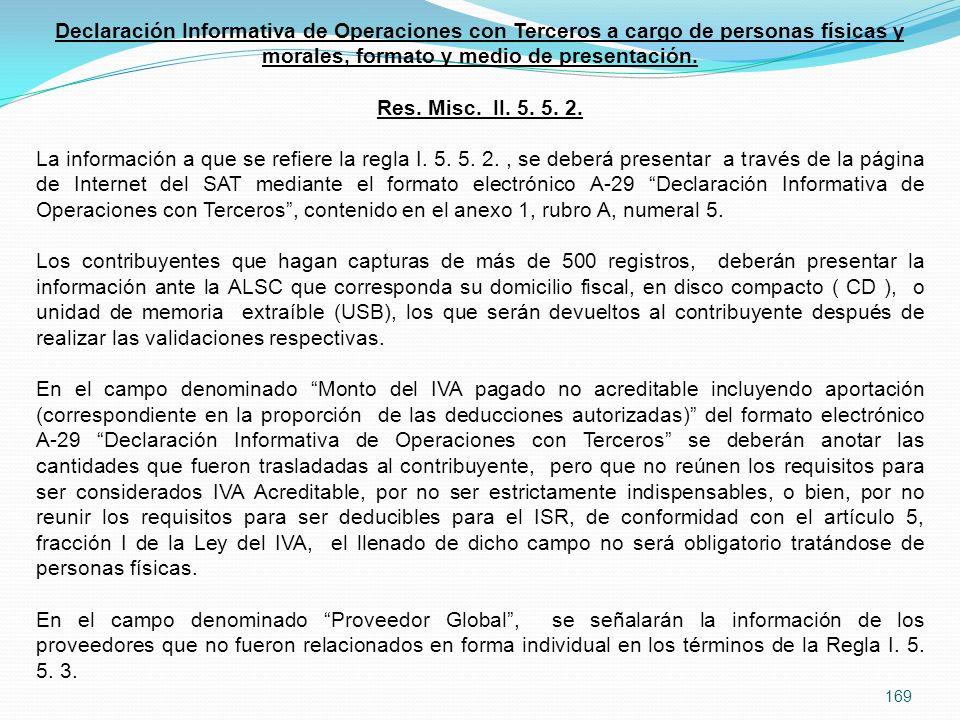 Declaración Informativa de Operaciones con Terceros a cargo de personas físicas y morales, formato y medio de presentación.