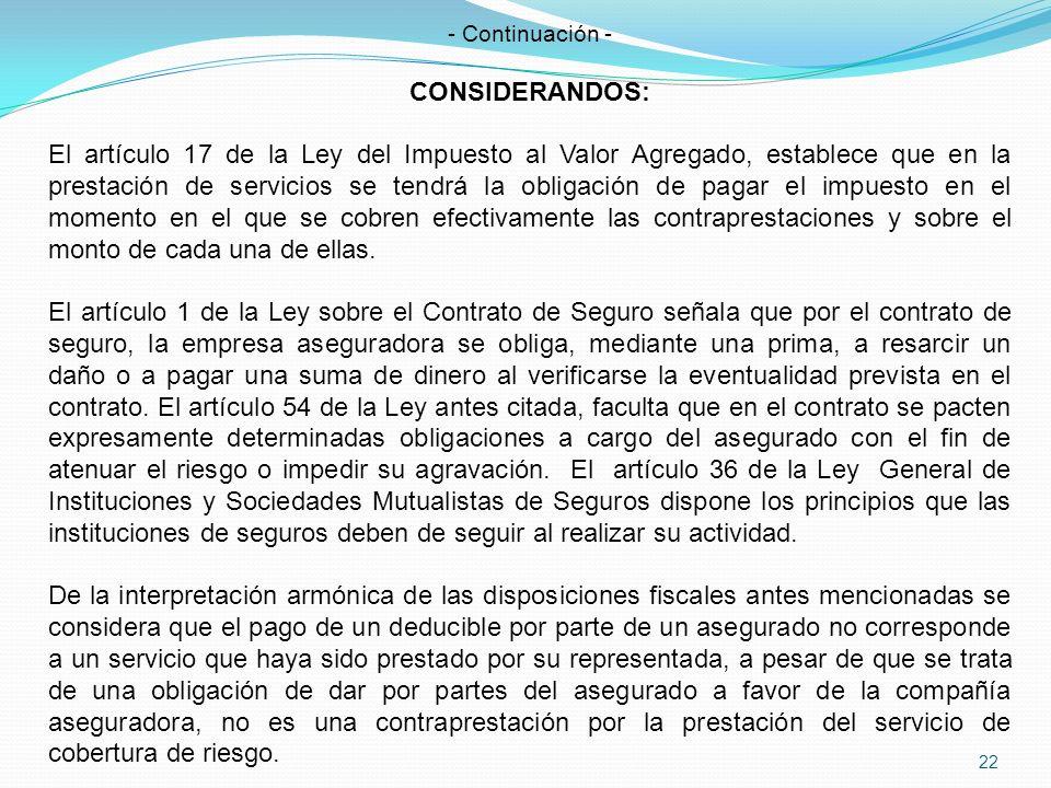 - Continuación - CONSIDERANDOS: