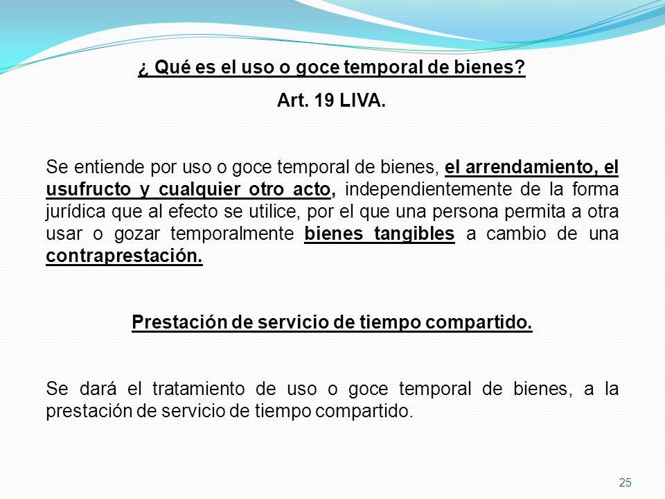 ¿ Qué es el uso o goce temporal de bienes Art. 19 LIVA.