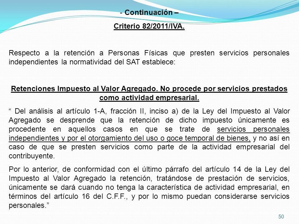 Continuación – Criterio 82/2011/IVA.