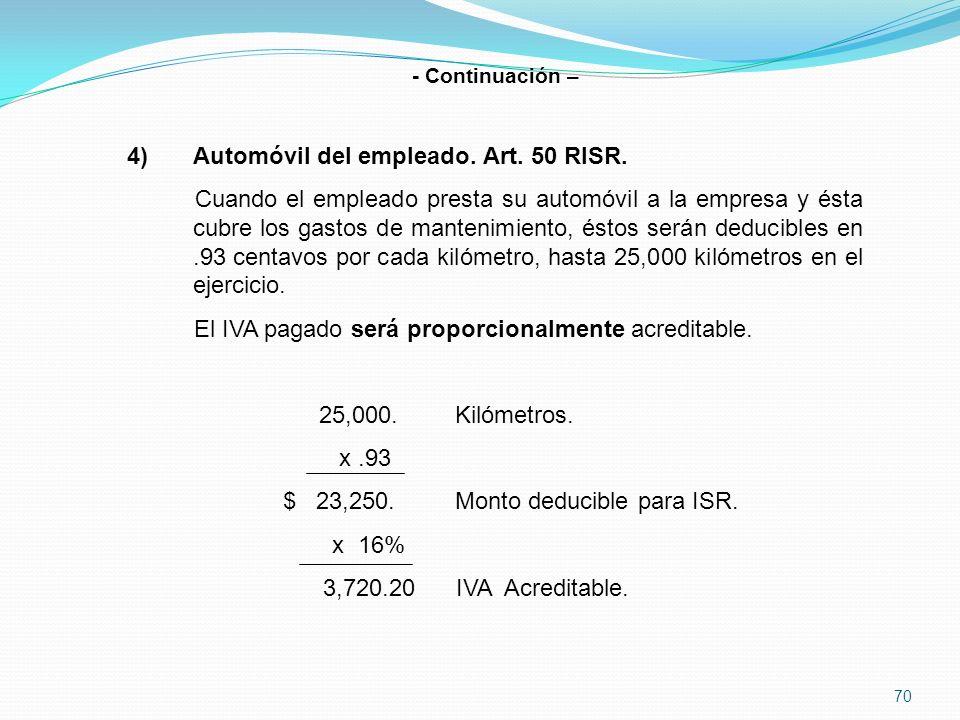 Automóvil del empleado. Art. 50 RISR.