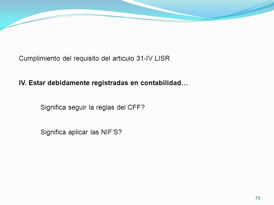 Cumplimiento del requisito del articulo 31-IV LISR