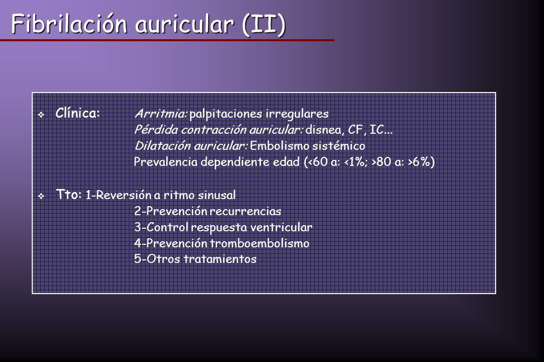 Fibrilación auricular (II)