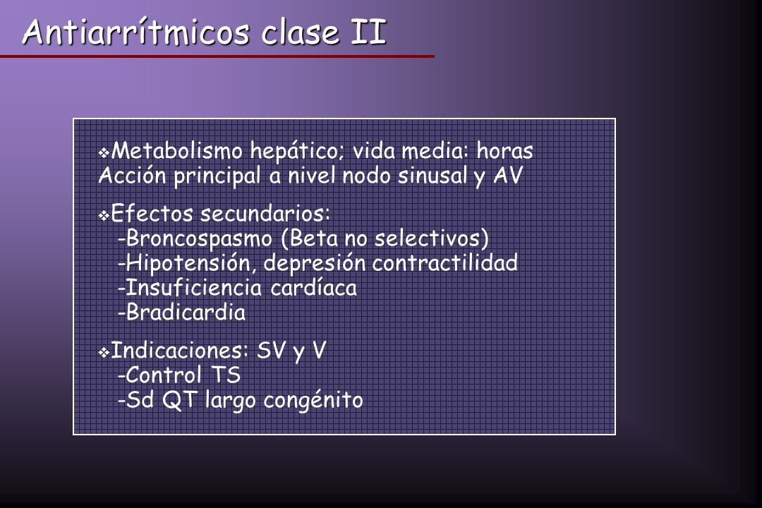Antiarrítmicos clase II
