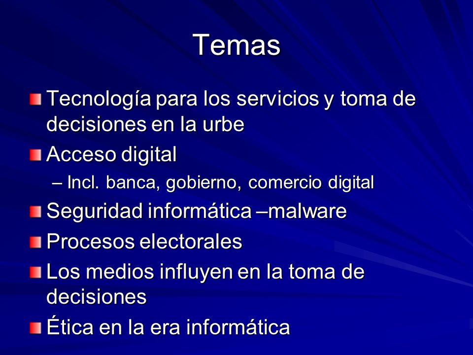 Temas Tecnología para los servicios y toma de decisiones en la urbe