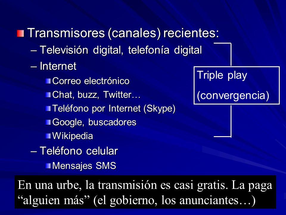 Transmisores (canales) recientes: