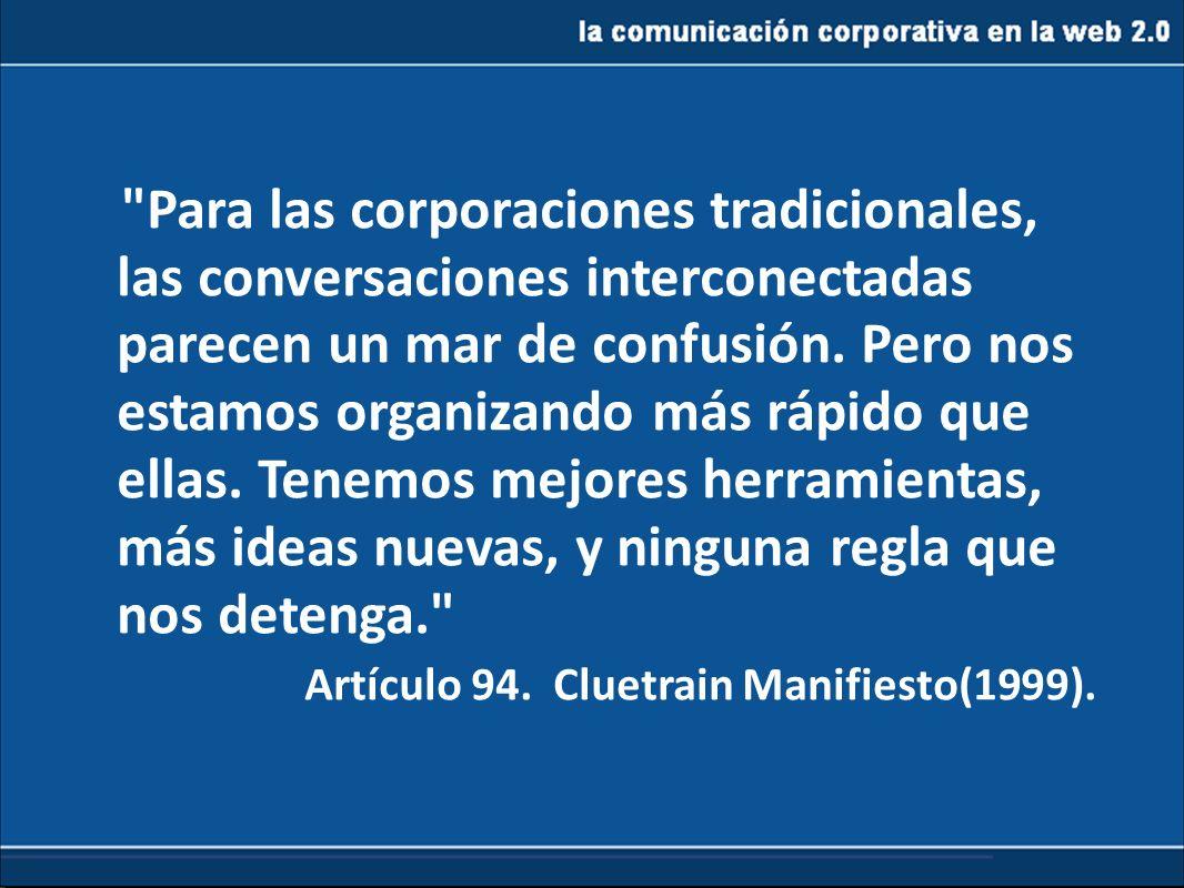 Artículo 94. Cluetrain Manifiesto(1999).