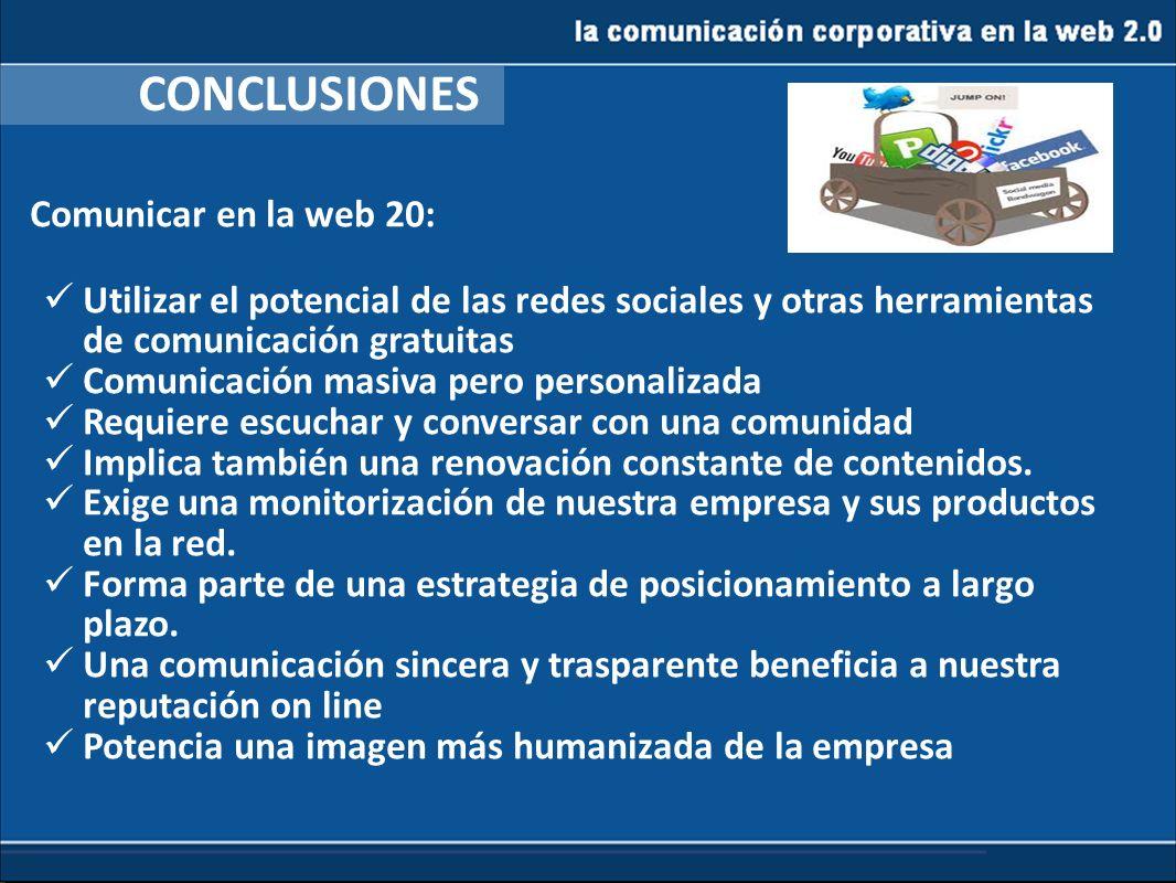 CONCLUSIONES Comunicar en la web 20: