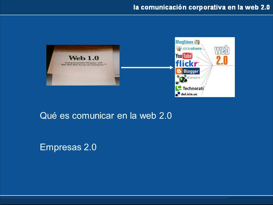Qué es comunicar en la web 2.0