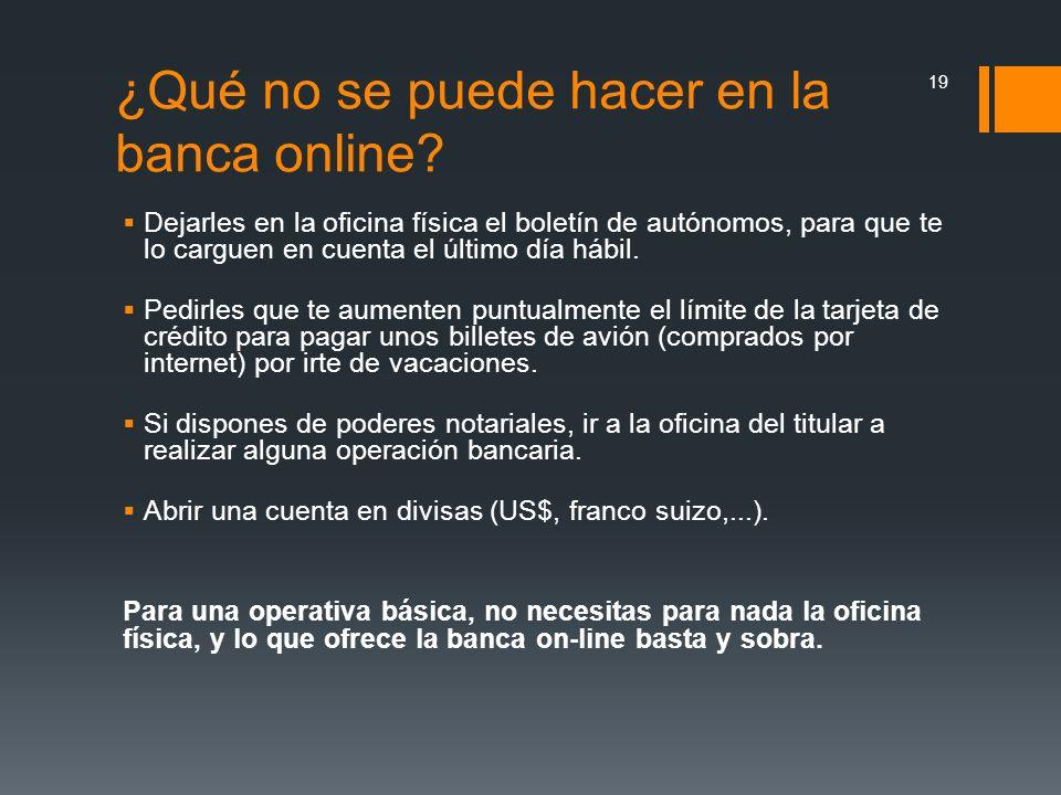 ¿Qué no se puede hacer en la banca online
