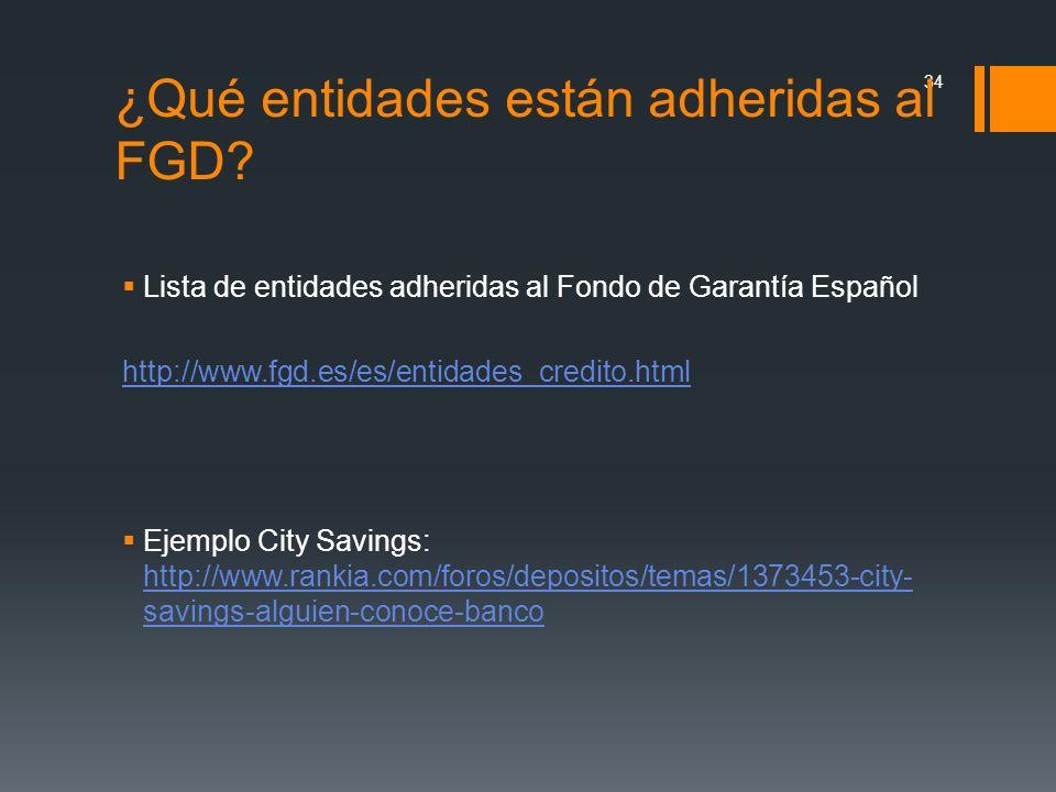 ¿Qué entidades están adheridas al FGD
