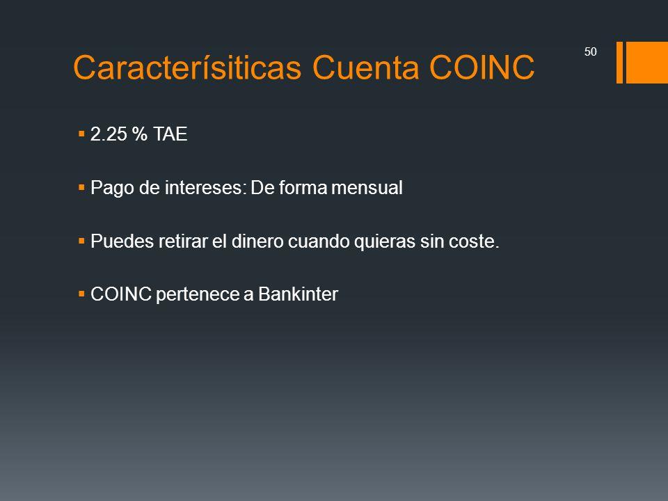 Caracterísiticas Cuenta COINC