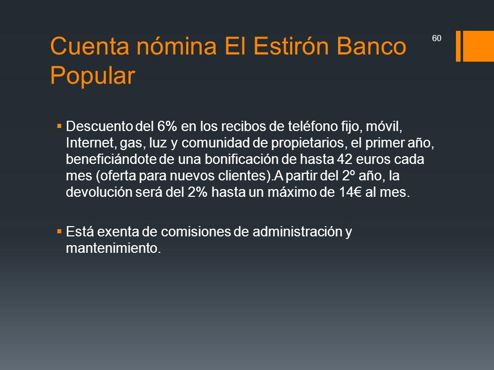 Cuenta nómina El Estirón Banco Popular