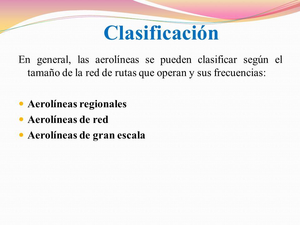 ClasificaciónEn general, las aerolíneas se pueden clasificar según el tamaño de la red de rutas que operan y sus frecuencias: